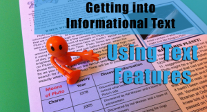 Getting into Informational Text, from Classroom in the Middle