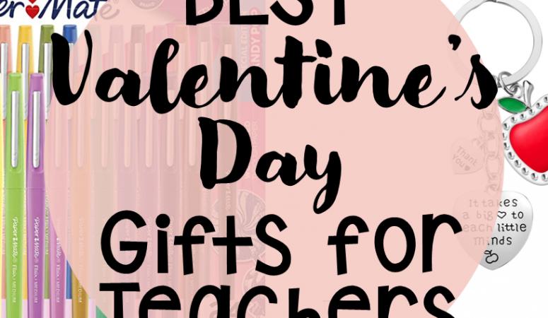 Favorite Gifts for Teachers (Valentine's Day Teacher Gift Ideas)